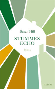 Susan Hill: Stummes Echo