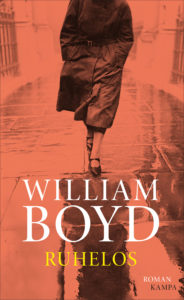 William Boyd: Ruhelos